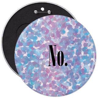 """""""No."""" Button"""