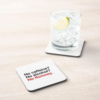 No caffeine No alcohol No Romney.png Coasters