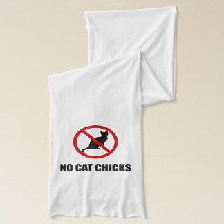 No Cat Chicks Scarf