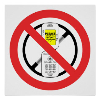 NO Cell Phones While Driving - Poster
