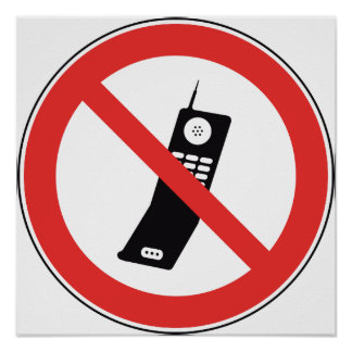 No Cellphone Sign Poster