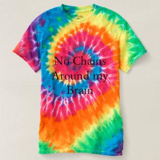 No Chains Around My Brain Rainbow Swirl T shirt