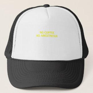 No Coffee No Anesthesia Trucker Hat