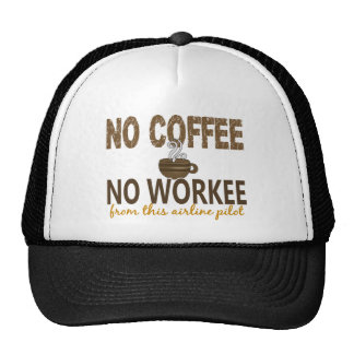No Coffee No Workee Airline Pilot Mesh Hat