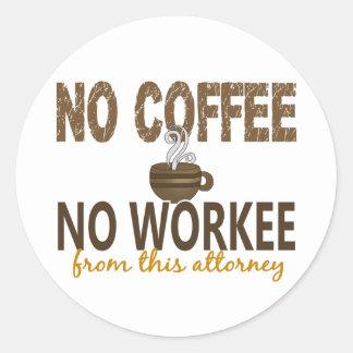 No Coffee No Workee Attorney Stickers
