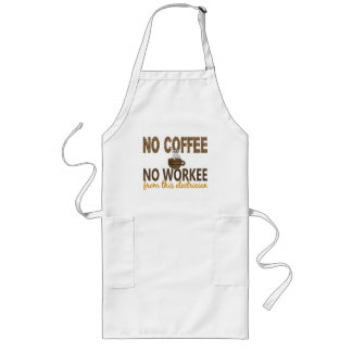 No Coffee No Workee Electrician Long Apron