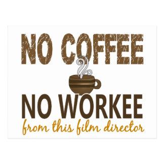 No Coffee No Workee Film Director Postcard
