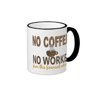 No Coffee No Workee Financial Advisor Ringer Mug