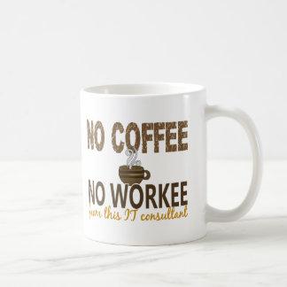No Coffee No Workee IT Consultant Mug