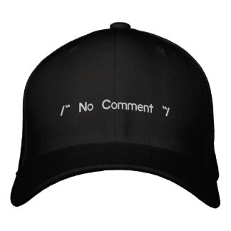 No Comment Embroidered Hat