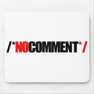 No Comment Mouse Pad