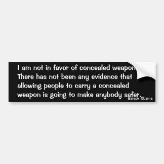No Concealed Weapons (Obama) Bumper Sticker