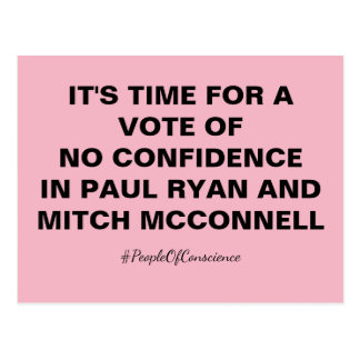 No Confidence in GOP Ryan and McConnell Resistance Postcard