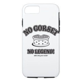 No corset, no legend! iPhone 7 case