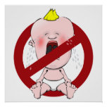 NO CRY BABIES POSTERS