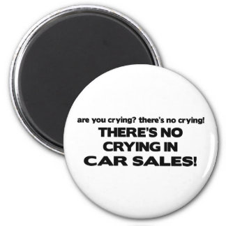 No Crying in Car Sales 6 Cm Round Magnet