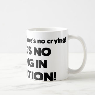 No Crying in Litigation Mugs