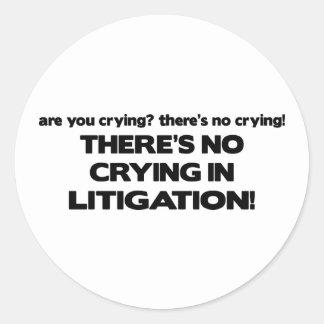 No Crying in Litigation Round Sticker