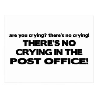 No Crying in the Post Office Post Card