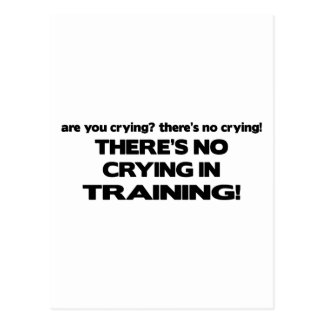 No Crying in Training Postcard