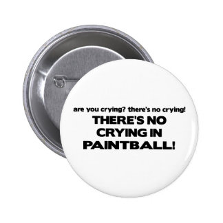 No Crying - Paintball Buttons
