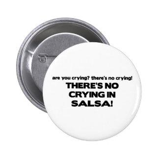 No Crying - Salsa 6 Cm Round Badge