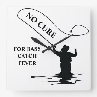 NO CURE FOR BASS CATCH FEVER SQUARE WALL CLOCK