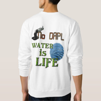 NO DAPL Sweatshirt
