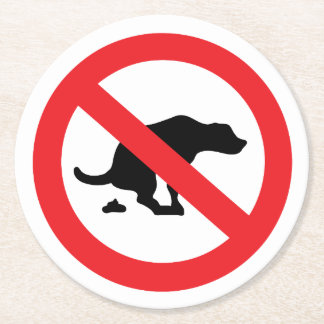 No dog poop sign funny sarcastic round paper coaster