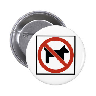 No Dogs Allowed / No Pets Highway Sign 6 Cm Round Badge