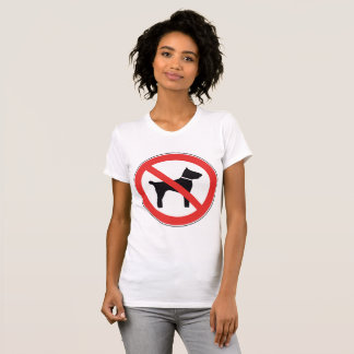 No Dogs Sign Womens T-Shirt