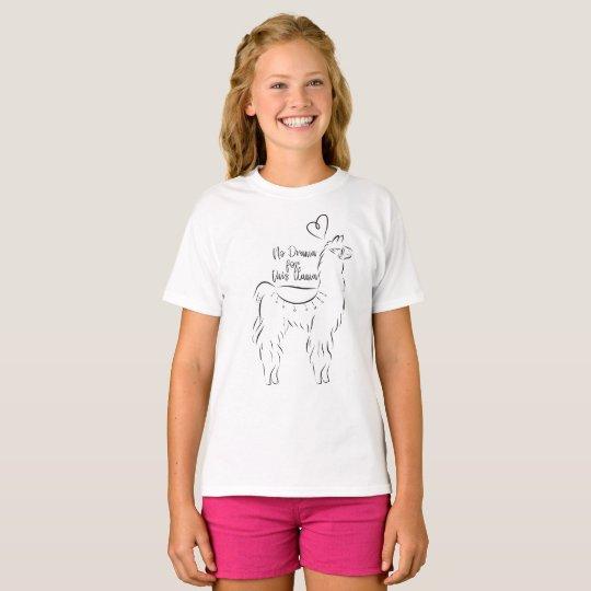 No drama for this llama T-Shirt