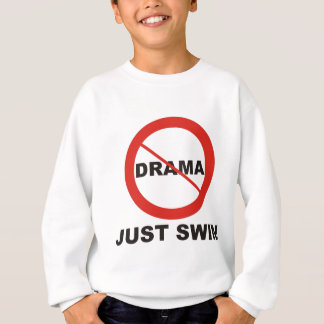 No Drama Just Swim Sweatshirt