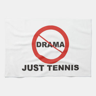 No Drama Just Tennis Tea Towel