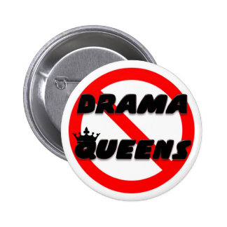 No Drama Queens 6 Cm Round Badge