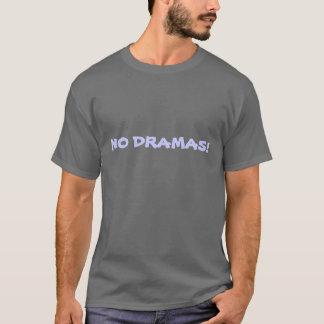 'No Dramas!' humourous men's t-shirt