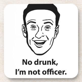 No drunk, i'm not officer. beverage coaster