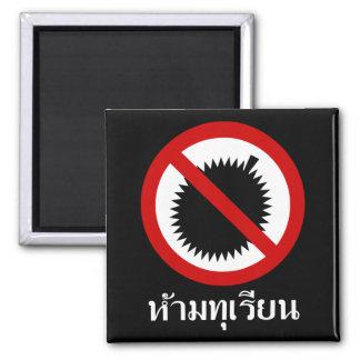 NO Durian ⚠ Thai Language Script Sign ⚠ Square Magnet
