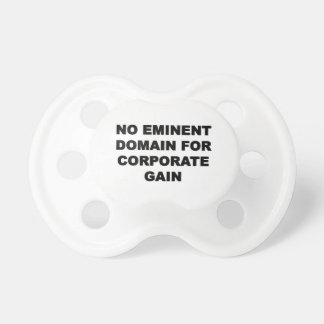 No Eminent Domain for Corporate Gain Dummy