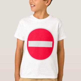 No Entry Sign T-Shirt