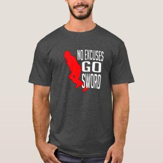No Excuses - Go Sword HEMA T-Shirt