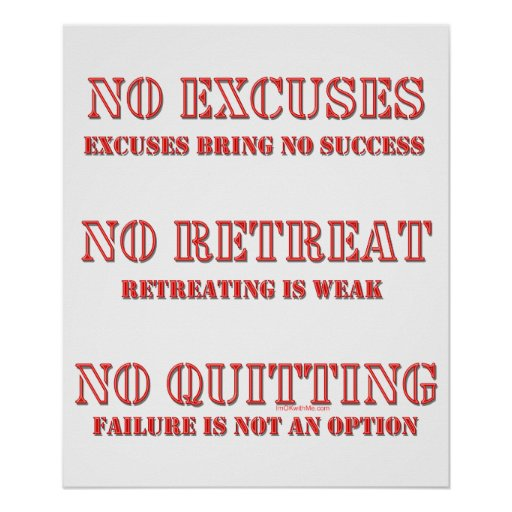 No Excuses. Poster