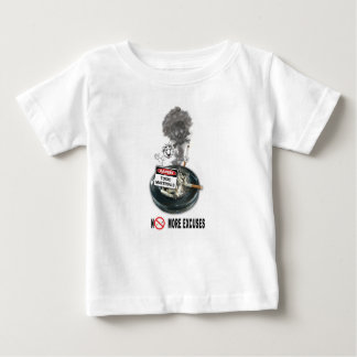 NO EXCUSES Stop Smoking Baby T-Shirt