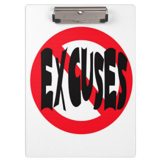 NO EXCUSES WHITE CLIPBOARD