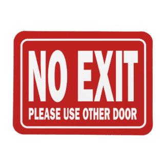 NO EXIT sign for door Magnet