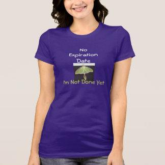 No Expiration Date T T-Shirt