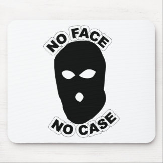 No Face No Case Mouse Pad