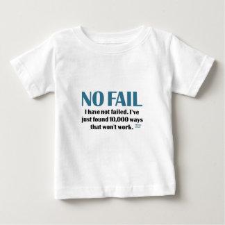 No Fail Baby T-Shirt