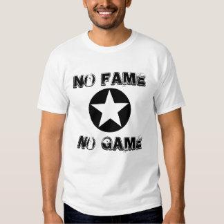 """""""No Fame No Game"""" t-shirt"""