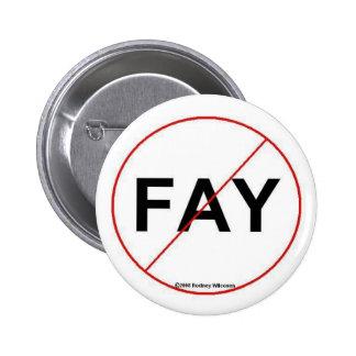No Fay Pin